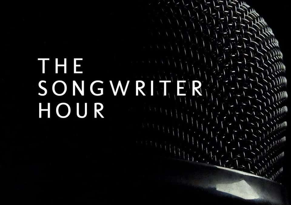The Songwriter Hour